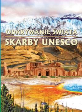 ODKRYWANIE ŚWIATA SKARBY UNESCO