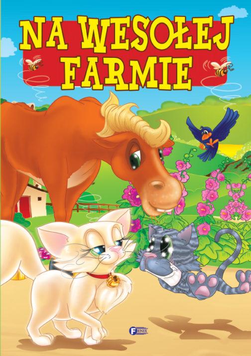 NA WESOŁEJ FARMIE
