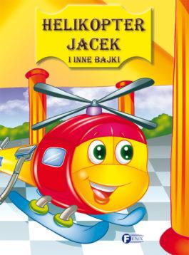 HELIKOPTER JACEK I INNE BAJKI